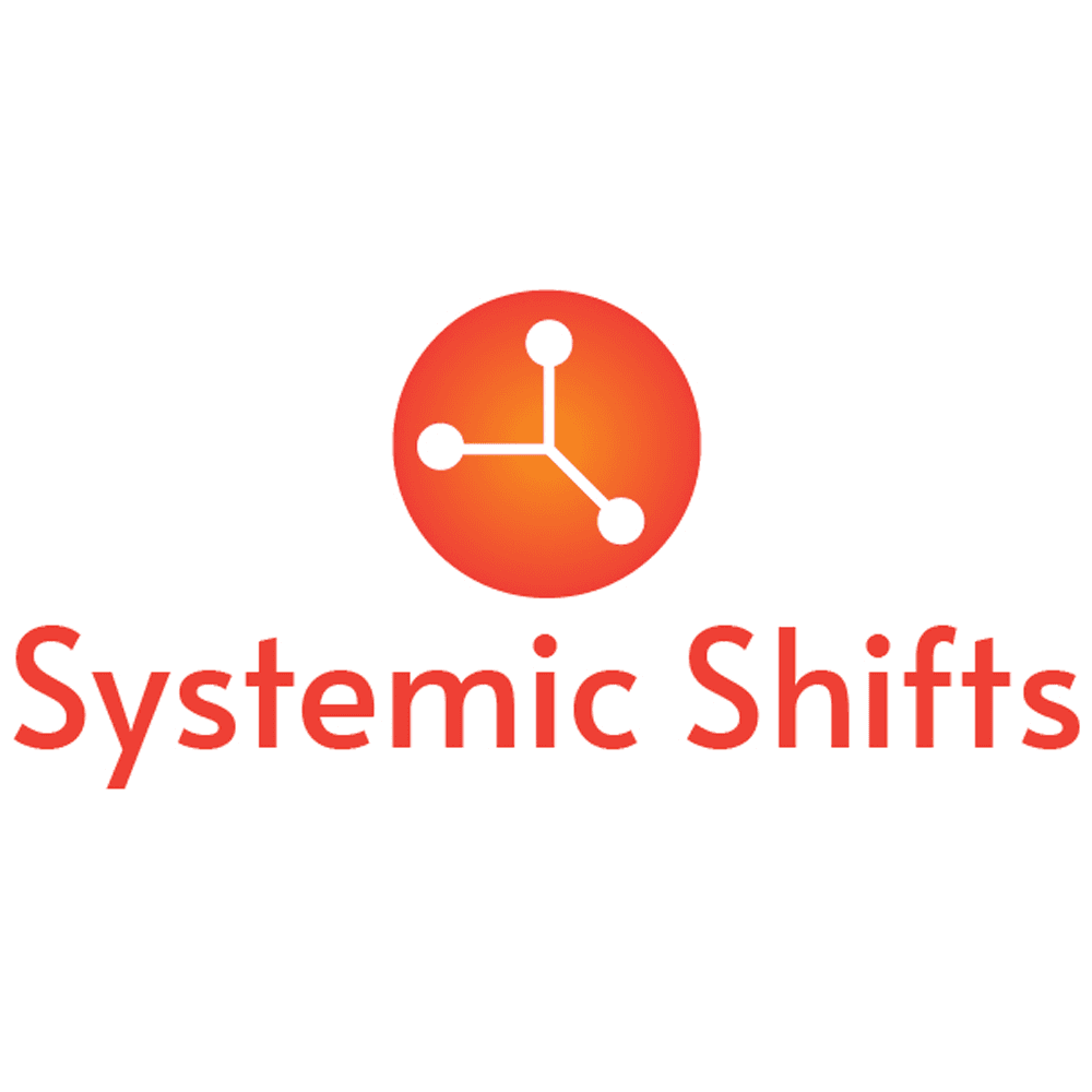 Systemic Shifts