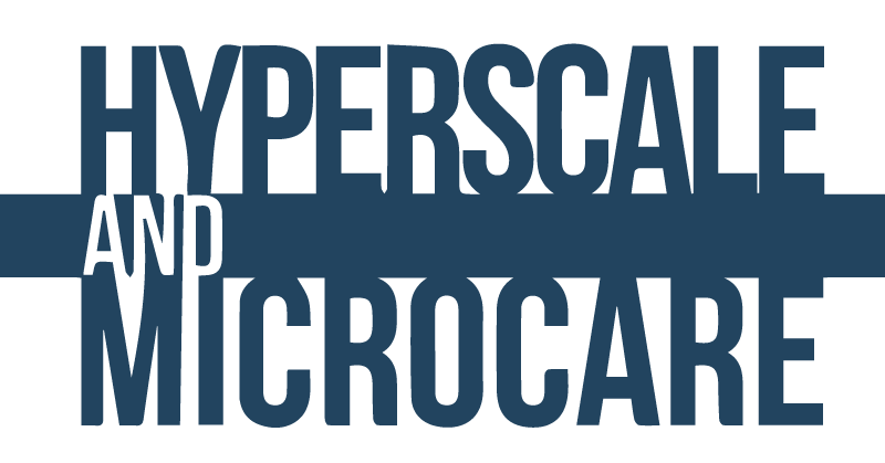 Hyperscale & Microcare